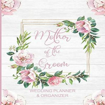 Mother of the Groom Wedding Planner & Organizer: Large Pink