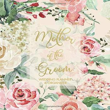 Mother of the Groom Wedding Planner & Organizer: Large Rose