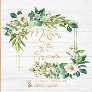 Mother of the Groom Wedding Planner & Organizer: Large Roses